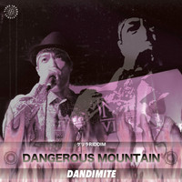 Dandimite - Dangerous Mountain