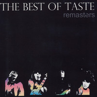 Taste - The Best of Taste Remasters