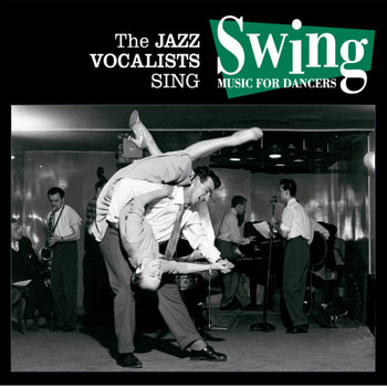 Various Artists - The Jazz Vocalists Sing Swing. Music for Dancers