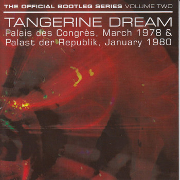 Tangerine Dream - The Official Bootleg Series: Volume Two