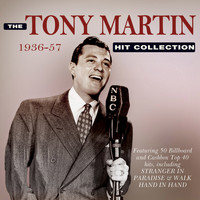 Tony Martin - The Tony Martin Hit Collection 1936-57