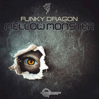 Funky Dragon - Mellow Monster