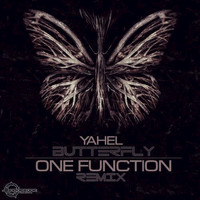 Yahel - Butterfly (One Function Remix)
