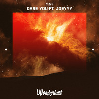 Miny feat. Joeyyy - Dare You