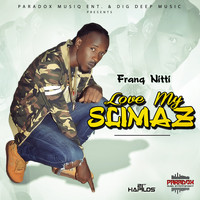 Franq Nitti - Love My Slimas - Single