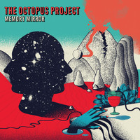The Octopus Project - Memory Mirror