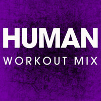 Power Music Workout - Human - Single