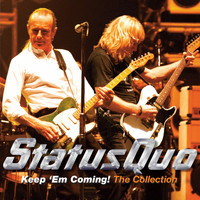 Status Quo - Keep 'Em Coming! - The Collection