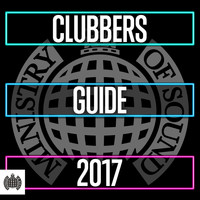 Various - Clubbers Guide 2017 - Ministry of Sound (Explicit)
