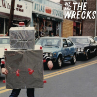 The Wrecks - We Are The Wrecks