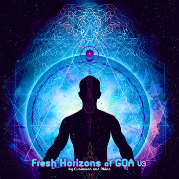 Various Artists - Fresh Horizons of Goa, Vol. 3: By Ovnimoon and Rhino