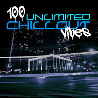 Various Artists - 100 Unlimited Chillout Vibes