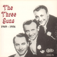 The Three Suns - 1949 - 1956