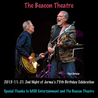 Hot Tuna - 2015-11-21 Beacon Theatre, New York, NY (Live)