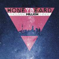 Honey Beard - Thousand Million Things