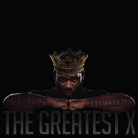 Reks - The Greatest X (Explicit)