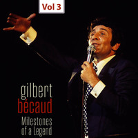 Gilbert Bécaud - Milestones of a Legend - Gilbert Bécaud, Vol. 3