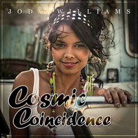 Jody Williams - Cosmic Coincidence
