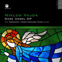 Miklos Vajda - Dark Angel EP