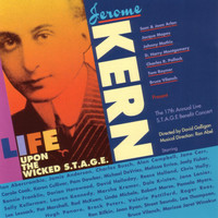 Jerome Kern - Life Upon the Wicked Stage