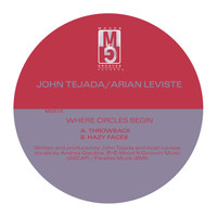 John Tejada & Arian Leviste - Where Circles Begin