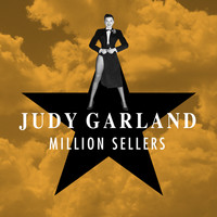 Judy Garland - Million Sellers