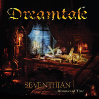 Dreamtale - Seventhian... Memories of Time