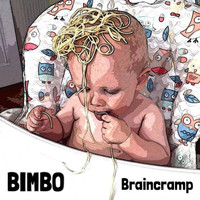 Bimbo - Braincramp