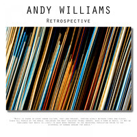 Andy Williams - Retrospective