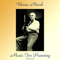 Warne Marsh - Music for Prancing (Analog Source Remaster)