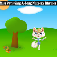 Songs For Children - Miss Cat's Sing-A-Long Nursery Rhymes