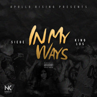 King Los - In My Ways (feat. King Los)