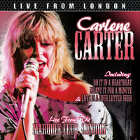 Carlene Carter - Live From London