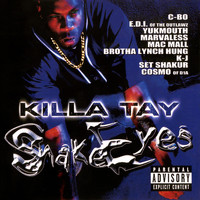 Killa Tay - Snake Eyes 1 (Explicit)