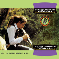 Augustus Pablo - King David's Melody - Classic Instrumentals & Dubs