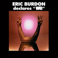 Eric Burdon & War - Eric Burdon Declares War