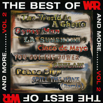 War - The Best of WAR and More, Vol. 2