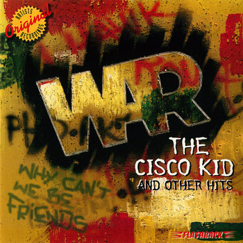 War - The Cisco Kid and Other Hits