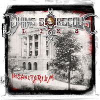 Dying Gorgeous Lies - Insanitarium