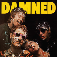 The Damned - Damned Damned Damned (2017 Remastered) (Explicit)