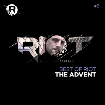 The Advent - The Advent: Best of Riot (#2)