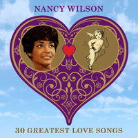 Nancy Wilson - 30 Greatest Love Songs