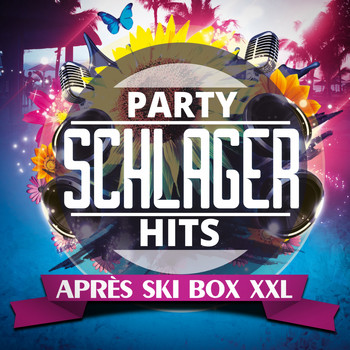 Various Artists - Party Schlager Hits (Après Ski Box XXL)