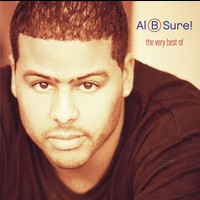 Al B. Sure! - The Very Best Of Al B. Sure! (Remastered)