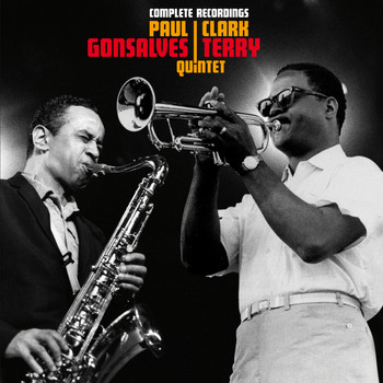 Paul Gonsalves & Clark Terry - Complete Recordings by the Paul Gonsalves & Clark Terry Quintet