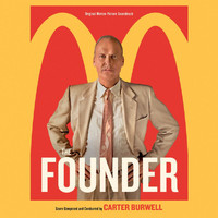 Carter Burwell - The Founder (Original Motion Picture Soundtrack)