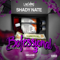 Shady Nate - Bofessional Vol. 3 (Explicit)