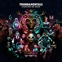 Thundamentals - Everyone We Know (Explicit)