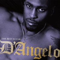 D'Angelo - The Best So Far