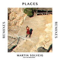 Martin Solveig - Places (Remixes)